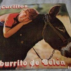 Discos de vinilo: CARLITOS-EL BURRITO DE BELEN-/ PI22. Lote 132332254