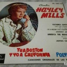 Discos de vinilo: HAYLEY MILLS-TU A BOSTON Y YO A CALIFORNIA-POLYANA-ORIGINALES PELICULAS-DISNEYLAND/ PI22. Lote 132332382