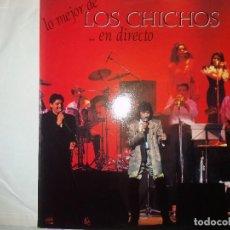 Discos de vinilo: TER LO MEJOR DE LOS CHICHOS.. EN DIRECTO PERFECTO LP TODOS SUS EXITOS. Lote 132352686