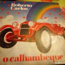 Discos de vinilo: ROBERTO CARLOS O CALLAMBEQUE,1984. PORTUGAL. Lote 132352886