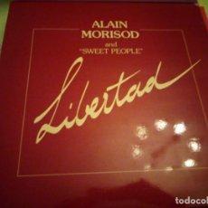 Discos de vinilo: ALAIN MORISOD AND SWEET PEOPLE ?– LIBERTAD.1982. Lote 132354378