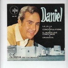 Discos de vinilo: DANIEL: LA LA LA- LABEL SAYTON -RARO-SATANCA SAN LUIS MENORCA- EXCELENTE!!!!!. Lote 132361890