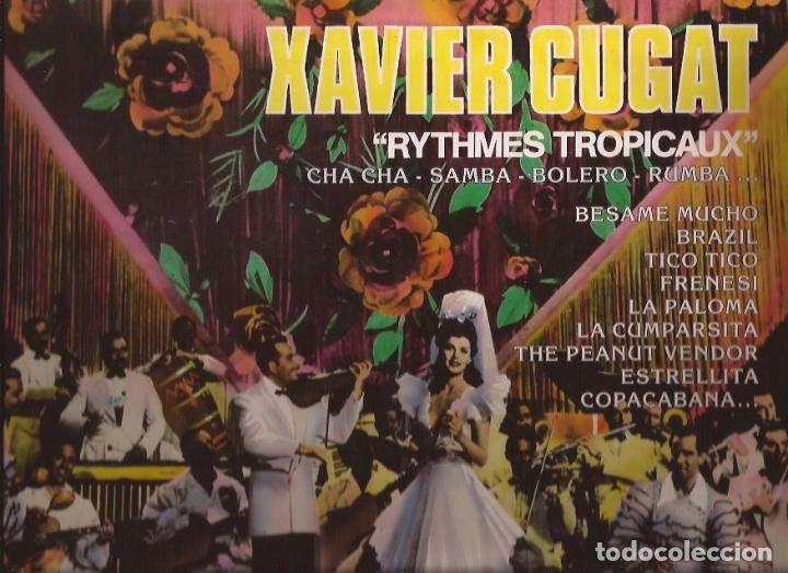 LP-XAVIER CUGAT RYTHMES TROPICAUX CBS 54574 FRANCE GRABACIONES EXTRAIDAS DE 78 RPM (Música - Discos - LP Vinilo - Orquestas)