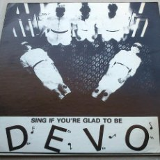 Discos de vinilo: DEVO - SING IF YOU'RE GLAD TO BE - LP - RECORDED LIVE ON SITE. Lote 132395038