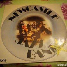 Discos de vinilo: NEWCASTLE JAZZ BAND 10ÈME ANNIVERSAIRE! 1983,CON FIRMAS EN LA PARTE POSTERIOR.. Lote 132409866