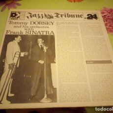 Discos de vinilo: JAZZ TRIBUNE NO. 24: TOMMY DORSEY AND HIS ORCHESTRA WITH FRANK SINATRA. 2 LPS. 1982. Lote 132415526