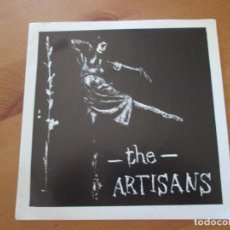 Discos de vinilo: THE ARTISANS JAZZ SERENADE/ ALL I EVER WANTED INFIDEL 1992 INDIE. Lote 132428946