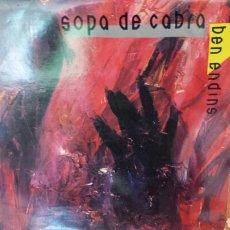Discos de vinilo: SOPA DE CABRA BEN ENDINS. Lote 132466781