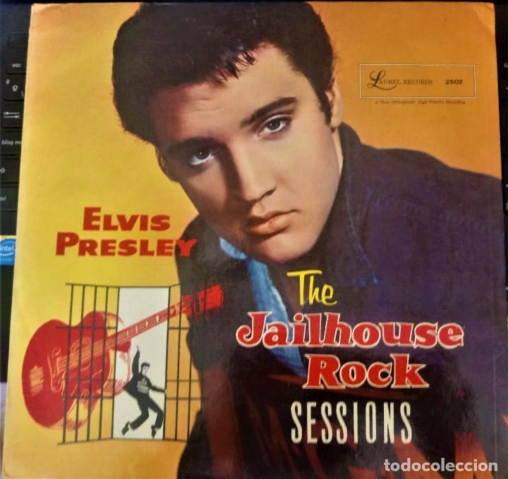 ELVIS PRESLEY || THE JAILHOUSE ROCK SESSIONS || LAUREL (Música - Discos - LP Vinilo - Rock & Roll)