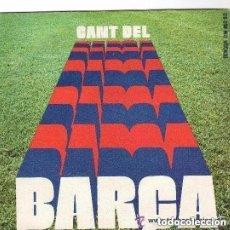 Discos de vinilo: CORAL SANT JORDI - CANT DEL BARÇA - SINGLE EDIGSA SPAIN 1975. Lote 132477026