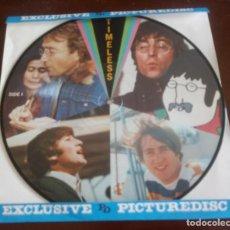Discos de vinilo: BEATLES - TIMELESS - PICTURE CON PORTADA - 1981 - MBE. Lote 132477530
