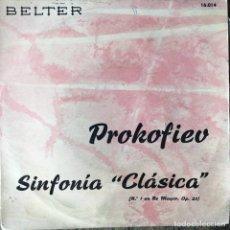 Discos de vinilo: ORQUESTA DE LOS CONCIERTOS COLONNE - PARIS . PROKOFIEV - SINFONIA CLASICA . SINGLE . 1961 BELTER. Lote 132481478