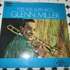 Discos de vinilo: LP-DOBLE-VINILO-ESTE ES EL AUTÉNTICO GLENN MILLER-1974-EXCELENTE ESTADO-VER FOTOS. Lote 132527382