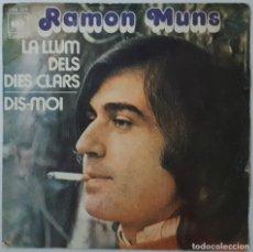 Discos de vinilo: SINGLE - RAMON MUNS - LA LLUM DELS DIES CLARS / DIS-MOI - CBS 1274 - 1973. Lote 132528394