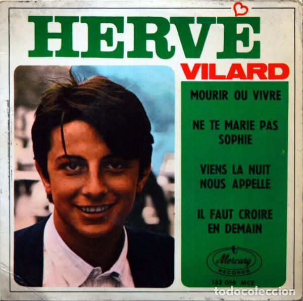 HERVÉ VILARD ?– MOURIR OU VIVRE (ESPAÑA, 1966) (Música - Discos - Singles Vinilo - Canción Francesa e Italiana)
