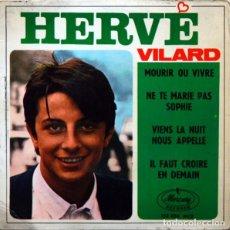 Discos de vinilo: HERVÉ VILARD ?– MOURIR OU VIVRE (ESPAÑA, 1966). Lote 132528474