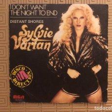 Discos de vinilo: SYLVIE VARTAN ?– I DON'T WANT THE NIGHT TO END / DISTANT SHORES SELLO: RCA. Lote 132551694