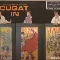 Discos de vinilo: LP-XAVIER CUGAT EN FRANCIA ESPAÑA E ITALIA RCA 10129 SPAIN 1960 MAMBO. Lote 132552198