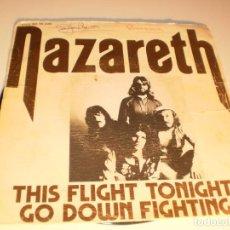 Discos de vinilo: SINGLE NAZARETH THIS FLIGHT TONIGHT. GO DOWN FIGHTING. VÉRTIGO 1974 SPAIN (DISCO PROBADO Y BIEN). Lote 132563490
