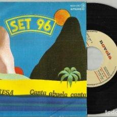 Discos de vinilo: SET 96 SINGLE PROMOCIONAL VAI, TERESA / CANTA ABUELA CANTA ESPAÑA 1977. Lote 132565306