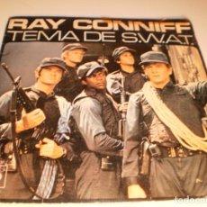 Discos de vinilo: SINGLE RAY CONNIFF. TEMA DE SWAT. CANCIÓN DE MASH. CBS 1977 SPAIN (DISCO PROBADO Y BIEN). Lote 132565890