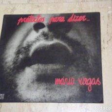 Discos de vinilo: MÁRIO VIEGAS, LUIS CILIA – PRETEXTOS PARA DIZER...ORIGINAL 1978 .GATEFOLD COVER- ORFEU – STAT 066-. Lote 132588506