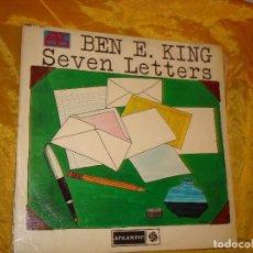 Discos de vinilo: BEN E. KING. SEVEN LETTER. ATLANTIC, 1964. EDIC. INGLESA. IMPECABLE. Lote 132595930