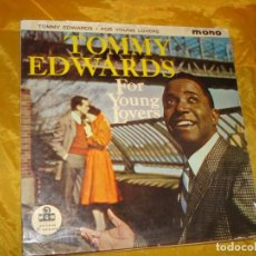 Discos de vinilo: TOMMY EDWARDS. FOR YOUNG LOVERS. MGM, 1959 . EDIC. INGLESA . IMPECABLE. Lote 132596166