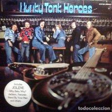 Discos de vinilo: HONKY TONK HEROES – JOLENE (SWEDEN, 19776). Lote 132597642