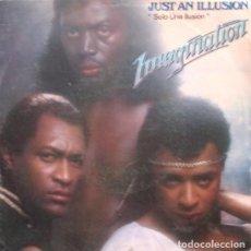 Discos de vinilo: IMAGINATION – JUST AN ILLUSION = SOLO UNA ILUSIÓN (ESPAÑA, 1982). Lote 132601378