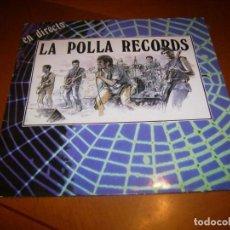 Discos de vinilo: LP : LA POLLA RECORDS : EN DIRECTO : SPAIN 1988 EX. Lote 132604762