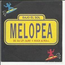 Discos de vinilo: SINGLE PROMOCIONAL MELOPEA. BAJO EL SOL.- BARBARA ANN . MAREJADA 1989. Lote 176132364