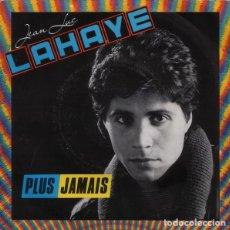 Discos de vinilo: JEAN-LUC LAHAYE – PLUS JAMAIS (FRANCE, 1984). Lote 132611242