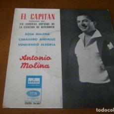 Discos de vinilo: EP : ANTONIO MOLINA / EL CAPITAN + 3 RARO EX. Lote 132613358