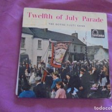 Discos de vinilo: TWELFTH OF JULY PARADE. THE BOYNE FLUTE BAND. FONTANA, 1960. EDIC. INGLESA. IMPECABLE. Lote 132641746