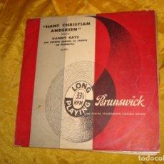 Discos de vinilo: DANNY KAYE. HANS CHRISTIAN ANDERSEN SELECTION. BRUSWICK, 1954. EDC. INGLESA. 10 PULGADAS . Lote 132674302