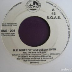 Discos de vinilo: M.C. MIKER G AND DEEJAY SVEN SG BLANCO Y NEGRO PROMO 1988 ‎– AND THE BITE GOES ON - HOUSE TECNO. Lote 132677858