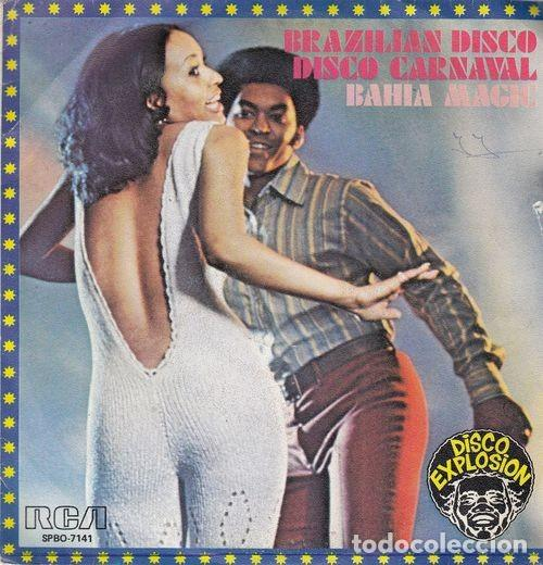 BAHIA MAGIC - BRAZILIAN DISCO - SINGLE ESPAÑOL DE VINILO FUNKY DISCO EXPLOSION RCA segunda mano