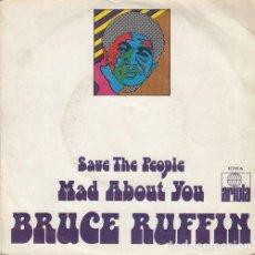 Discos de vinilo: BRUCE RUFFIN - SAVE THE PEOPLE - SINGLE ESPAÑOL DE VINILO REGGAE. Lote 132687426