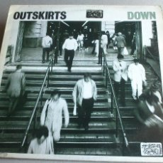 Discos de vinilo: OUTSKIRTS - DOWN - 1986 - EP - GLASS RECORDS. Lote 132694542