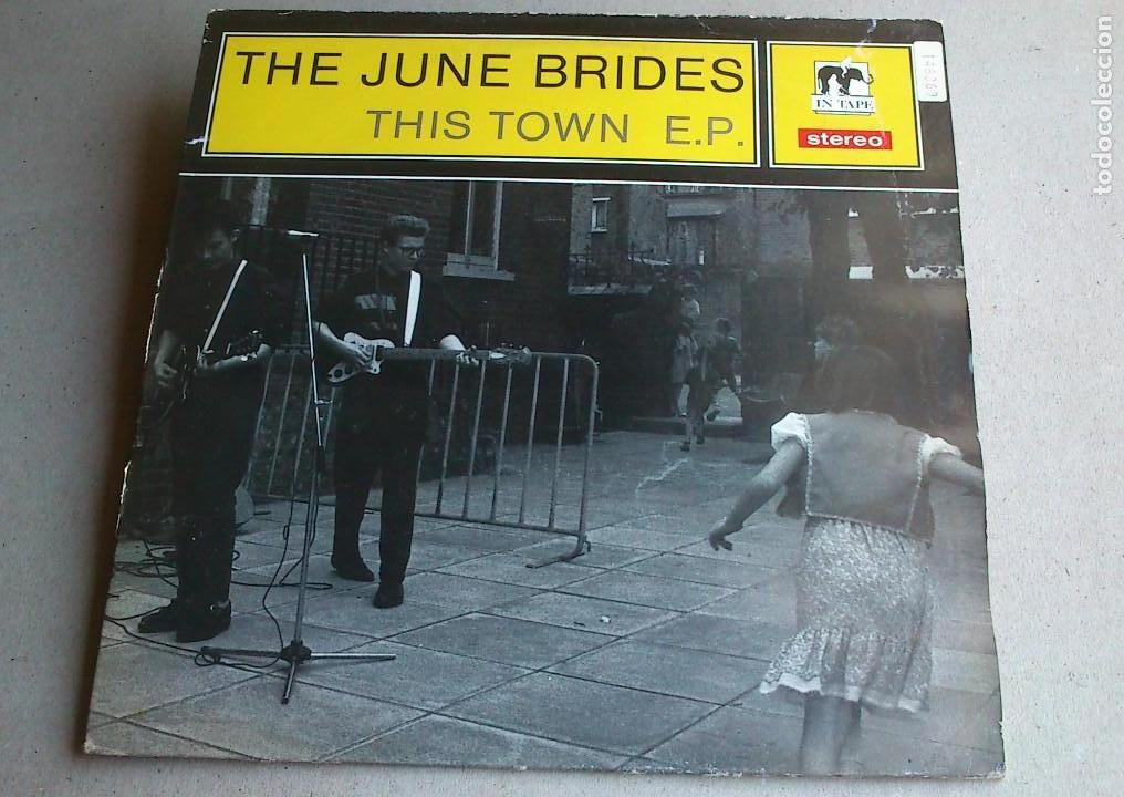 THE JUNE BRIDES - THIS TOWN - 1986 - EP (Música - Discos de Vinilo - EPs - Pop - Rock - New Wave Extranjero de los 80)