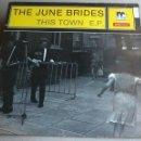 Discos de vinilo: THE JUNE BRIDES - THIS TOWN - 1986 - EP. Lote 132698550