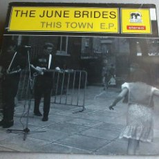 Discos de vinilo: THE JUNE BRIDES - THIS TOWN - 1986 - EP. Lote 132698550