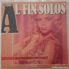 Discos de vinilo: MAXI - AL FIN SOLOS - HE COMPRADO UN HOMBRE PARA TI - +2 - PRODUCCIONES TWINS ?– T 1218 - 1985. Lote 132698686