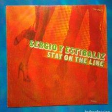 Discos de vinilo: SERGIO Y ESTIBALIZ-STAY ON THE LINE. Lote 132704926