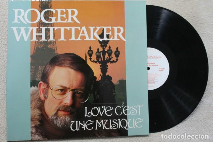ROGER WHITTAKER LOVE C'EST UNE MUSIQUE LP VINYL MADE IN GERMANY 1988 (Música - Discos - LP Vinilo - Cantautores Extranjeros)