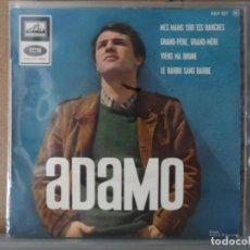 Discos de vinilo: ** ADAMO - MES MAINS SU TES HANCHS +3 - EP AÑO 1965 - MADE IN FRANCE. Lote 132717198