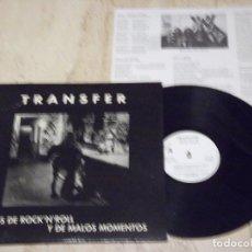 Discos de vinilo: TRANSFER - AÑOS DE ROCK'N'ROLL Y DE MALOS MOMENTOS- PRIVATE EDICION-1994-SOTELO INTE. CK-LP-1000, . Lote 132717606