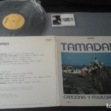 Discos de vinilo: TAMADABA - CANCIONES Y FOLKLORE DE CANARIAS LP MAYRA 2L-1C. Lote 132718218