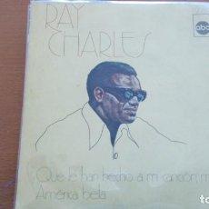 Discos de vinilo: RAY CHARLES QUÉ LE HAN HECHO A MI CANCIÓN, MAMÁ / AMERICA BELLA SINGLE SPAIN. Lote 132721794